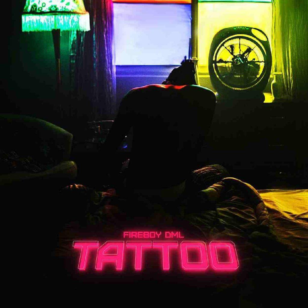 Tattoo by Fireboy DML