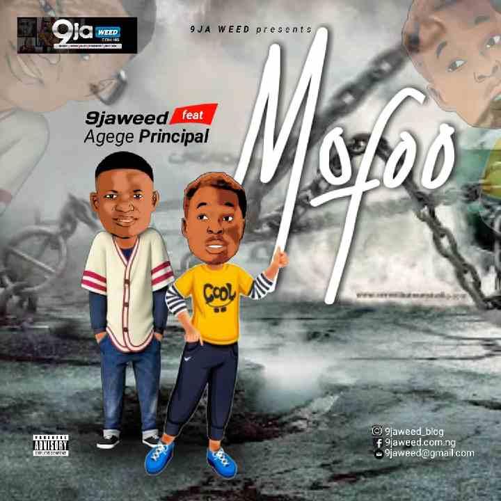9jaweed ft Agege - Mofoo