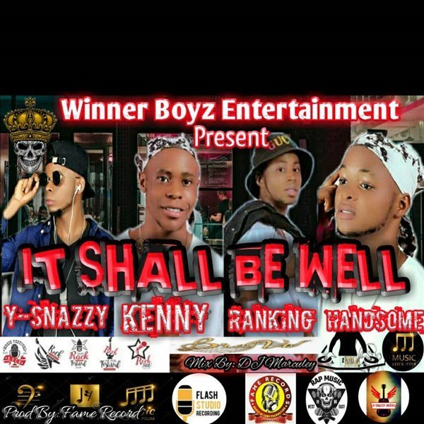 Y-Snazzy - It shall be well ft Kenny, Ranking and Handsome Flavour
