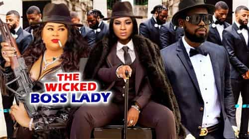 The Wicked Boss Lady Nigerian Movies